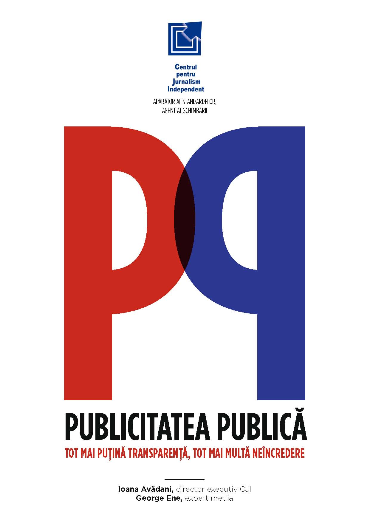 Publicitatea publica: tot mai putina transparenta, tot mai multa neincredere
