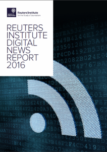 Digital News Reports Digital News Report 2016