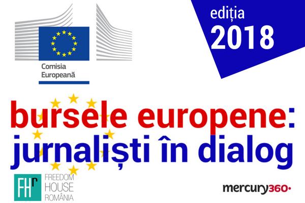 """Ediția 2018 – Înscrieri pentru """"Bursele Europene: Jurnaliști în dialog"""""""