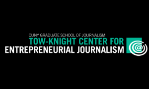 Tow-Knight Center for Entrepreneurial Journalism accepting applicants